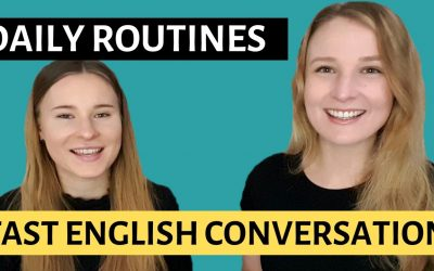 Fast Advanced English Conversation to learn Daily Routine Vocabulary naturally!