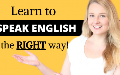 How to Speak English? Learn and Practice your English Speaking Skills the RIGHT WAY!