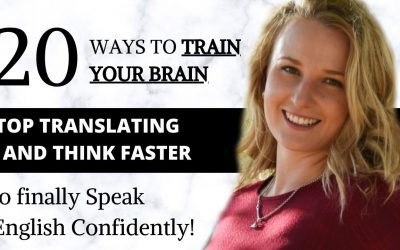 STOP TRANSLATING: Think Faster in English to finally Speak English Confidently!