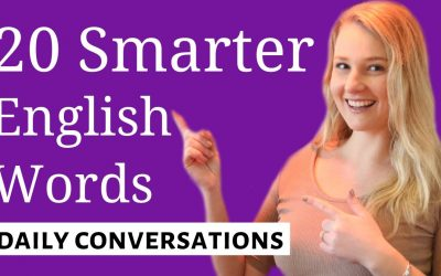 20 Smart English Words for Daily Conversations – Improve Your Vocabulary with these Advanced English