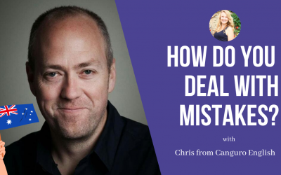 Chris from Canguro English:  How do you deal with mistakes?