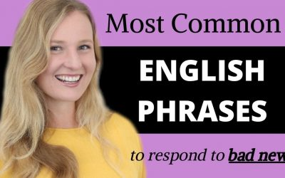 Common English Phrases for bad news – Improve your Vocabulary with these Advanced English Phrases and Expressions