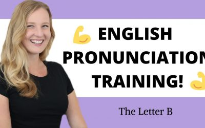 Learn how to pronounce the Letter B to improve Your Accent