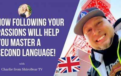 Shiro BeartTV: How Following your Passions will help  you Master a  Second Language!