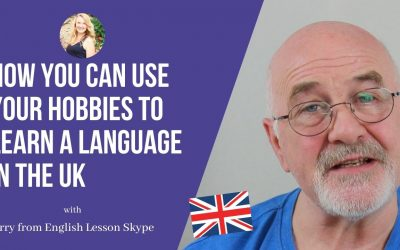 English Lesson Skype: How you can use your hobbies to learn English in the UK