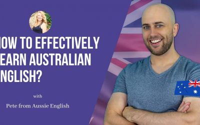 Aussie English: How to effectively learn Australian English?
