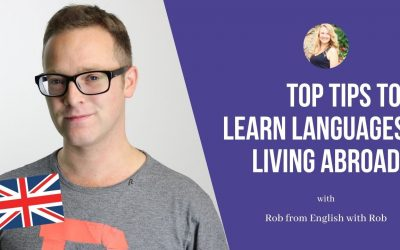 English with Rob: Top tips to learn languages while living abroad